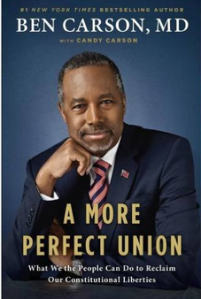 Read Ben Carson's Book here: A More Perfect Union: What We the People Can Do to Reclaim Our Constitutional Liberties